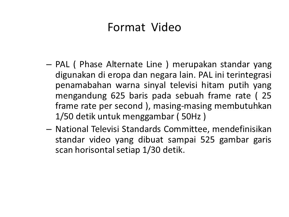 Format Video