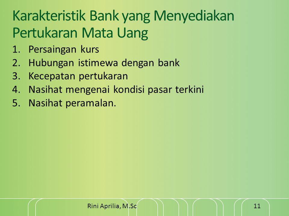 Karakteristik Bank yang Menyediakan Pertukaran Mata Uang