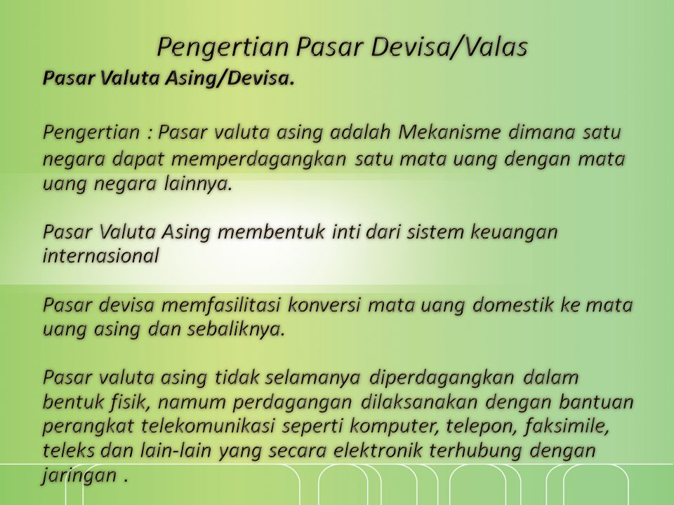 Pengertian Pasar Devisa/Valas