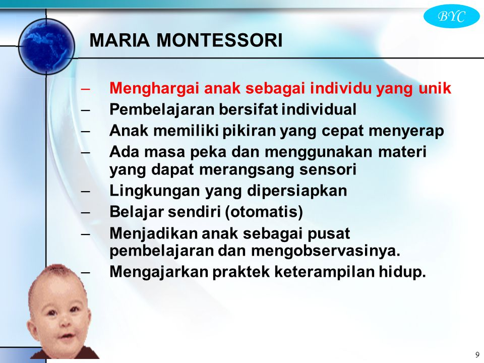 MARIA MONTESSORI Menghargai anak sebagai individu yang unik