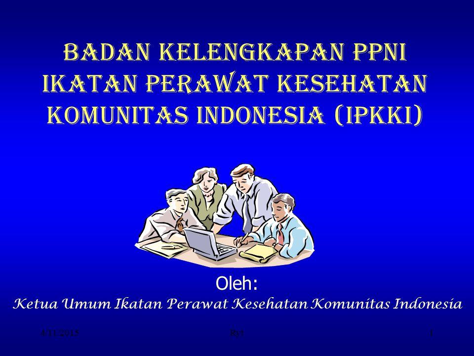 Oleh: Ketua Umum Ikatan Perawat Kesehatan Komunitas Indonesia