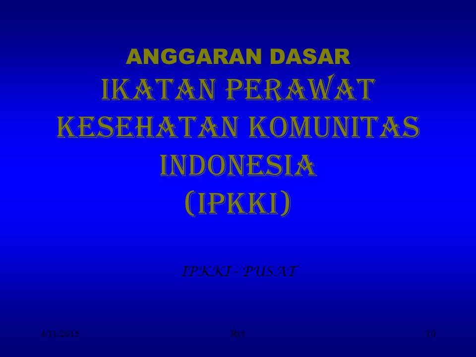 ANGGARAN DASAR IKATAN PERAWAT KESEHATAN KOMUNITAS indonesia (IPKKI)