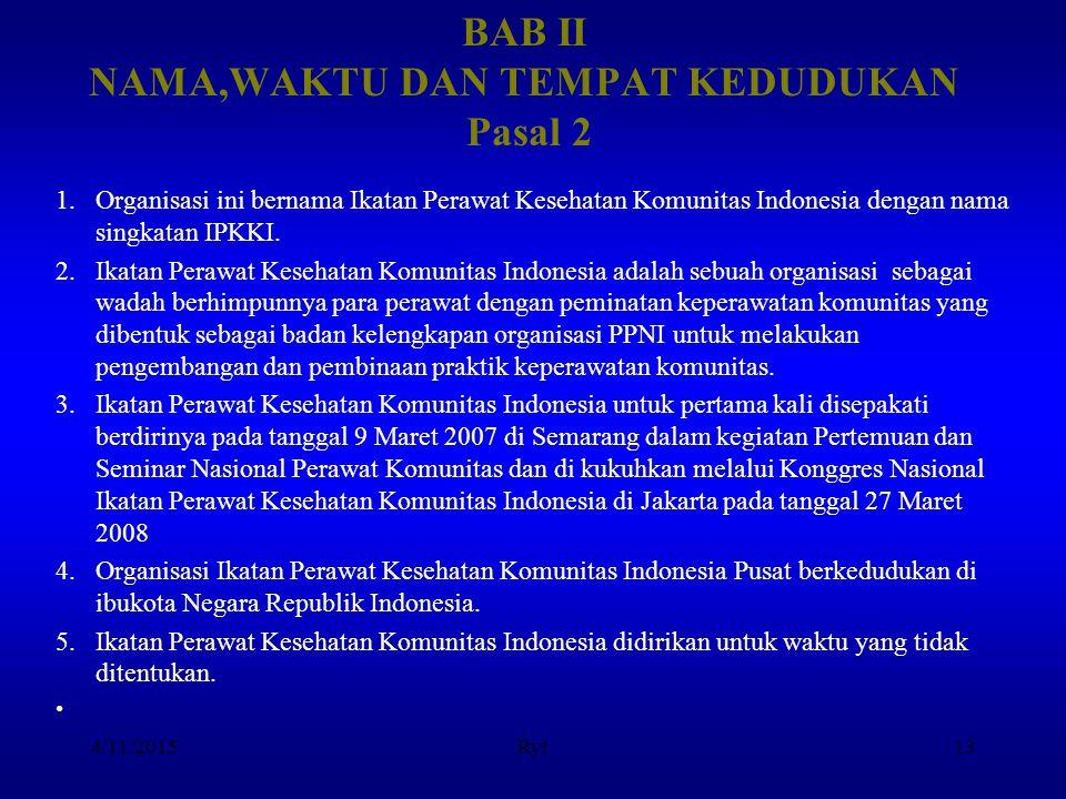 BAB II NAMA,WAKTU DAN TEMPAT KEDUDUKAN Pasal 2