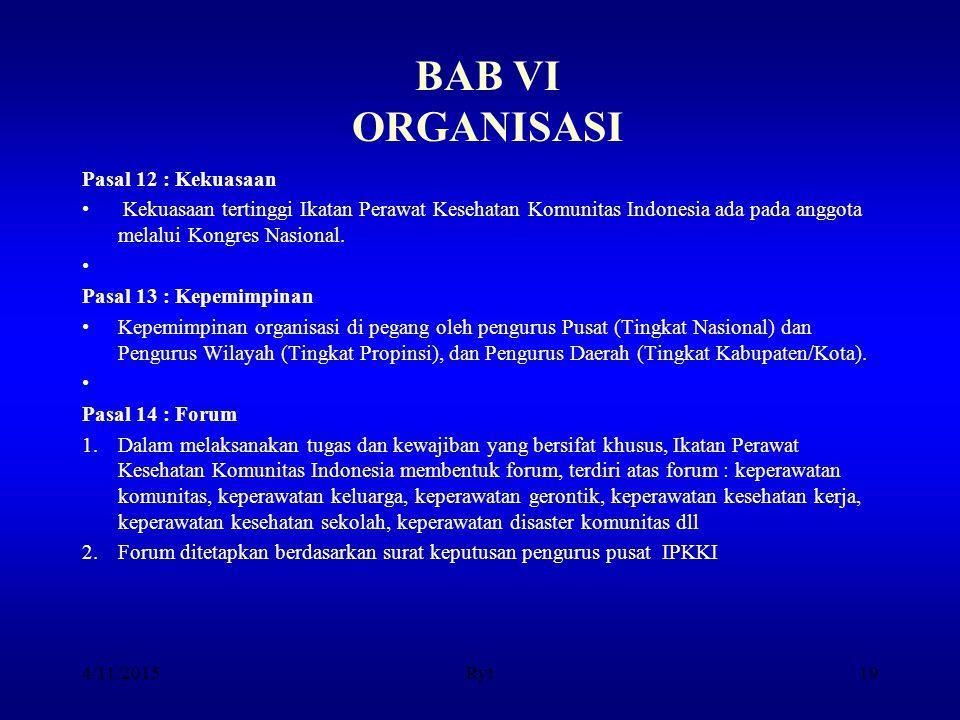 BAB VI ORGANISASI Pasal 12 : Kekuasaan