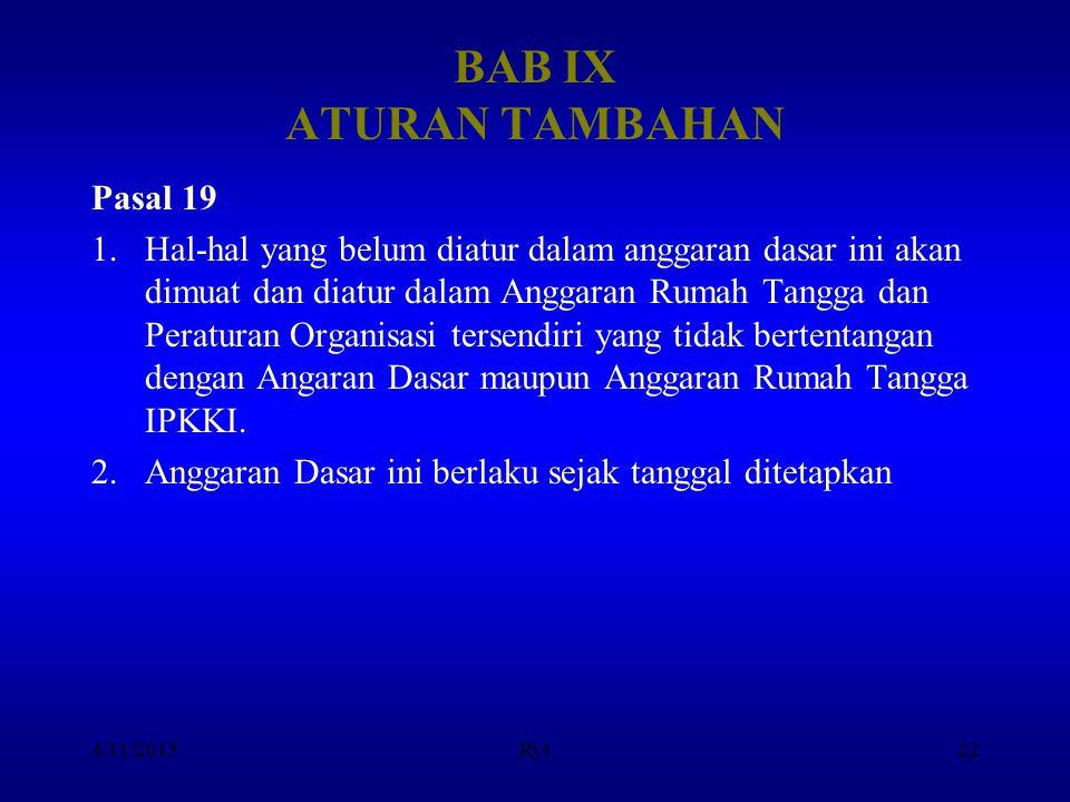 BAB IX ATURAN TAMBAHAN Pasal 19