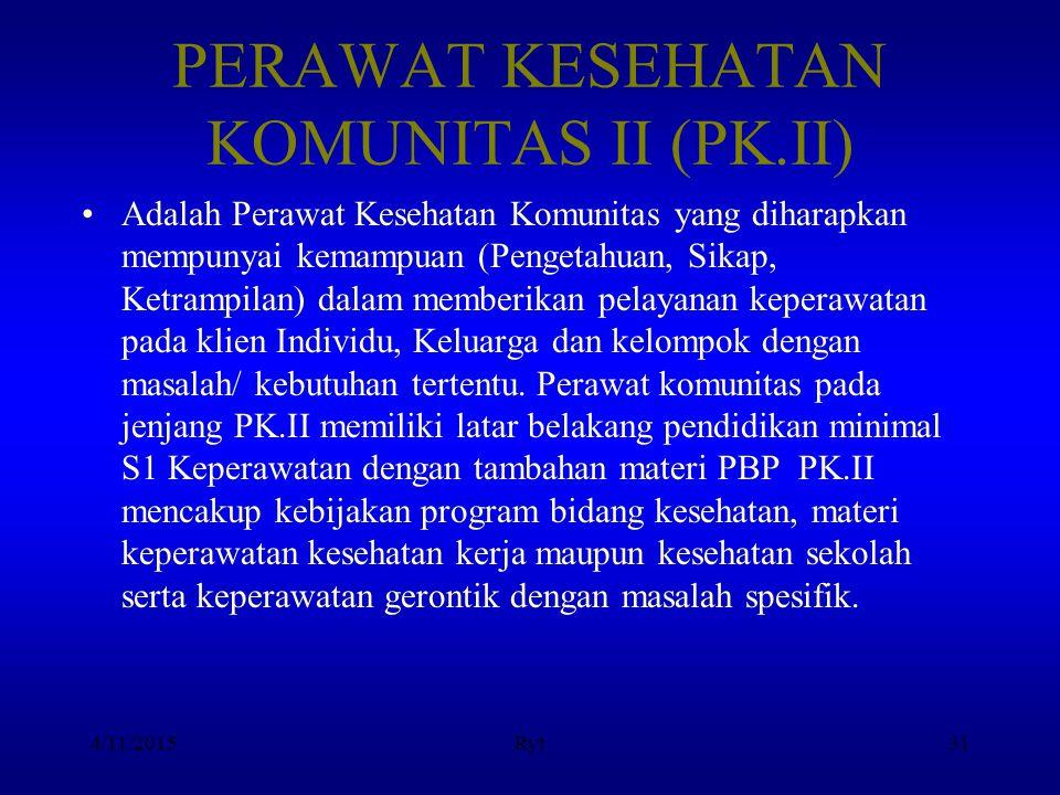 PERAWAT KESEHATAN KOMUNITAS II (PK.II)
