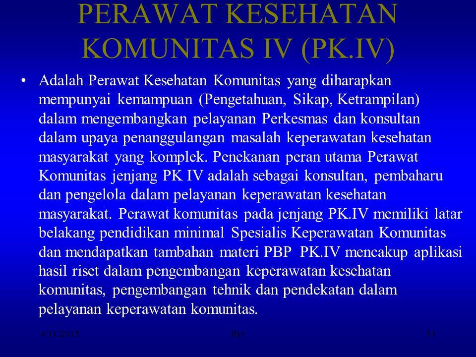 PERAWAT KESEHATAN KOMUNITAS IV (PK.IV)