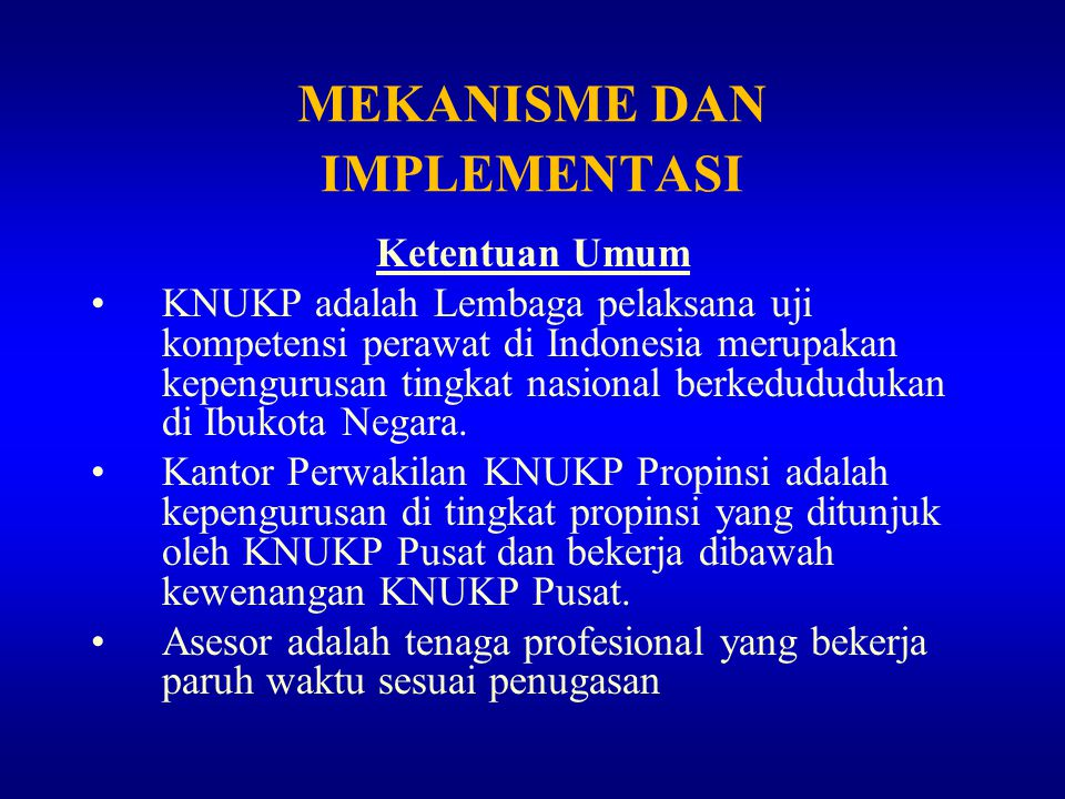 MEKANISME DAN IMPLEMENTASI