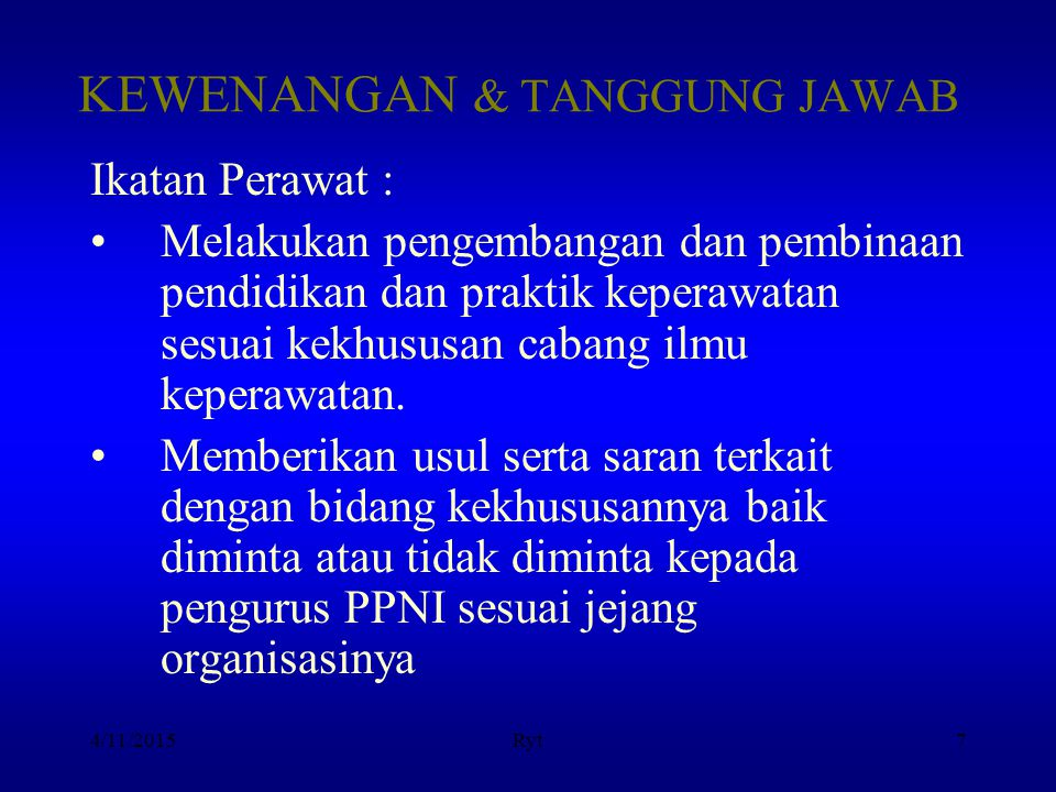 KEWENANGAN & TANGGUNG JAWAB