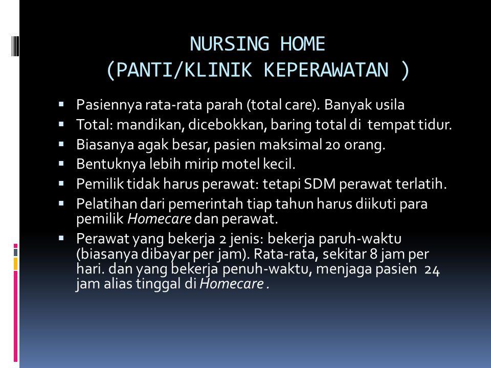 NURSING HOME (PANTI/KLINIK KEPERAWATAN )
