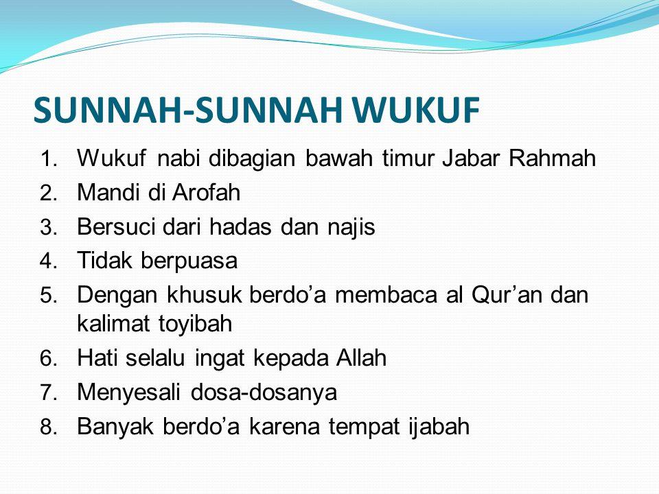 SUNNAH-SUNNAH WUKUF Wukuf nabi dibagian bawah timur Jabar Rahmah