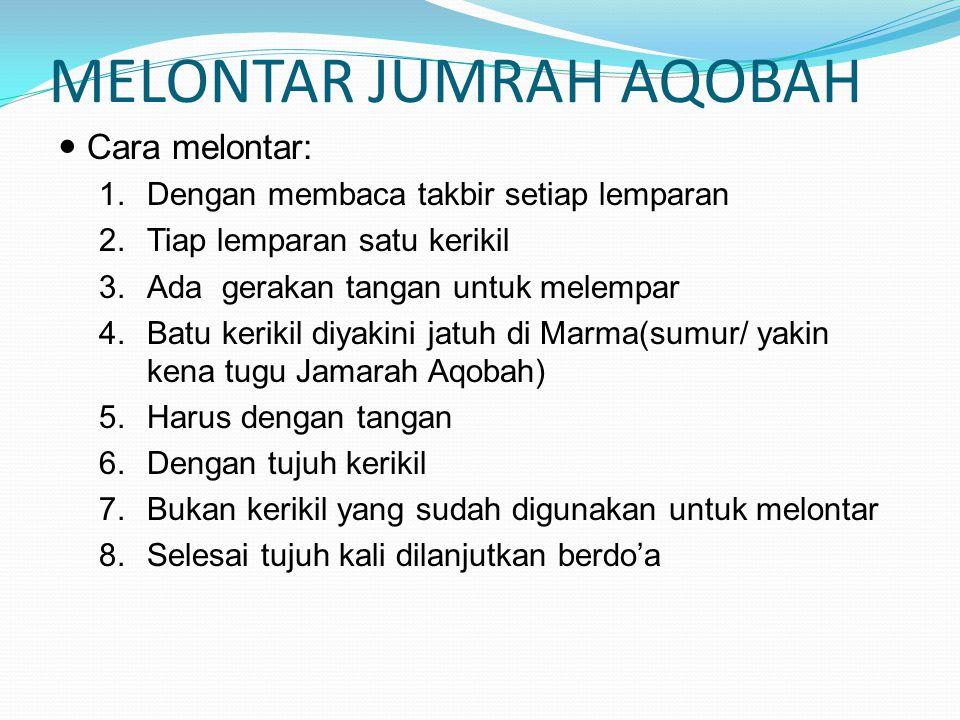 MELONTAR JUMRAH AQOBAH