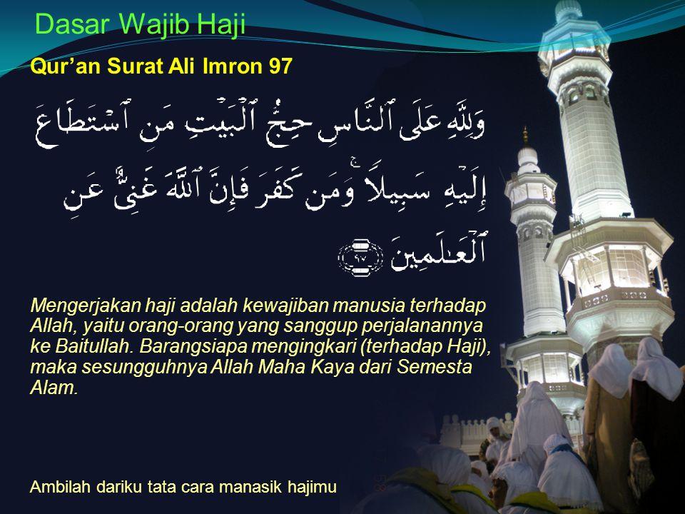 Dasar Wajib Haji Qur'an Surat Ali Imron 97