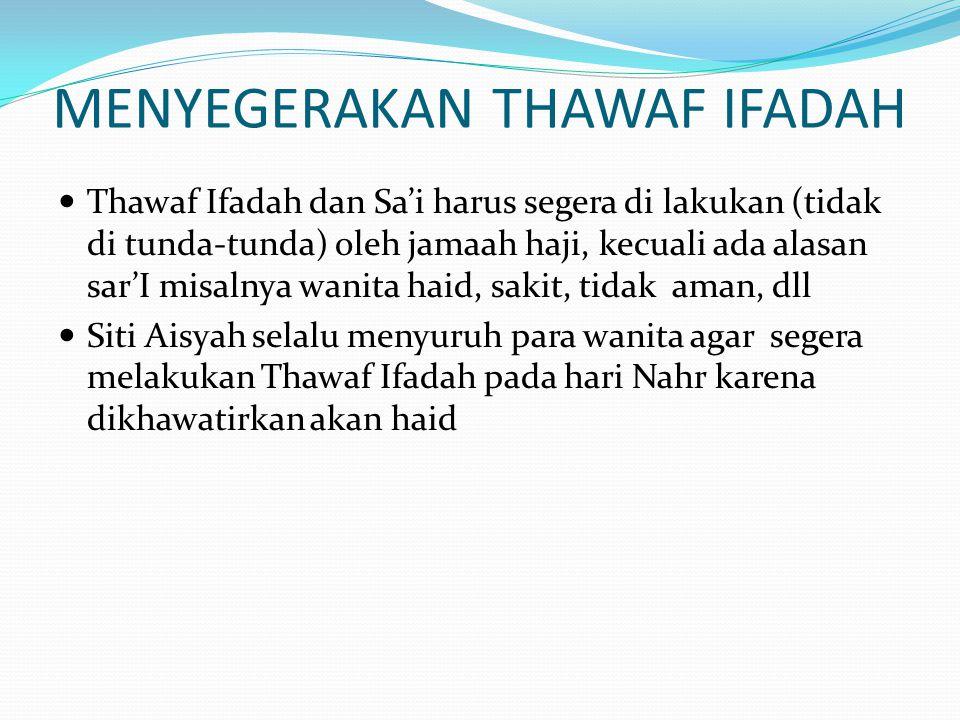 MENYEGERAKAN THAWAF IFADAH