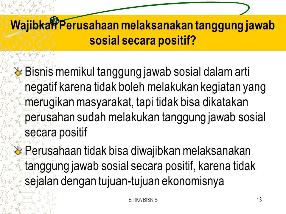 Wajibkah Perusahaan melaksanakan tanggung jawab sosial secara positif
