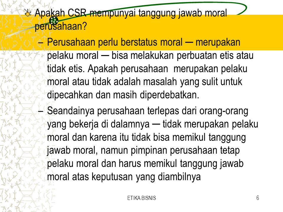 Apakah CSR mempunyai tanggung jawab moral perusahaan