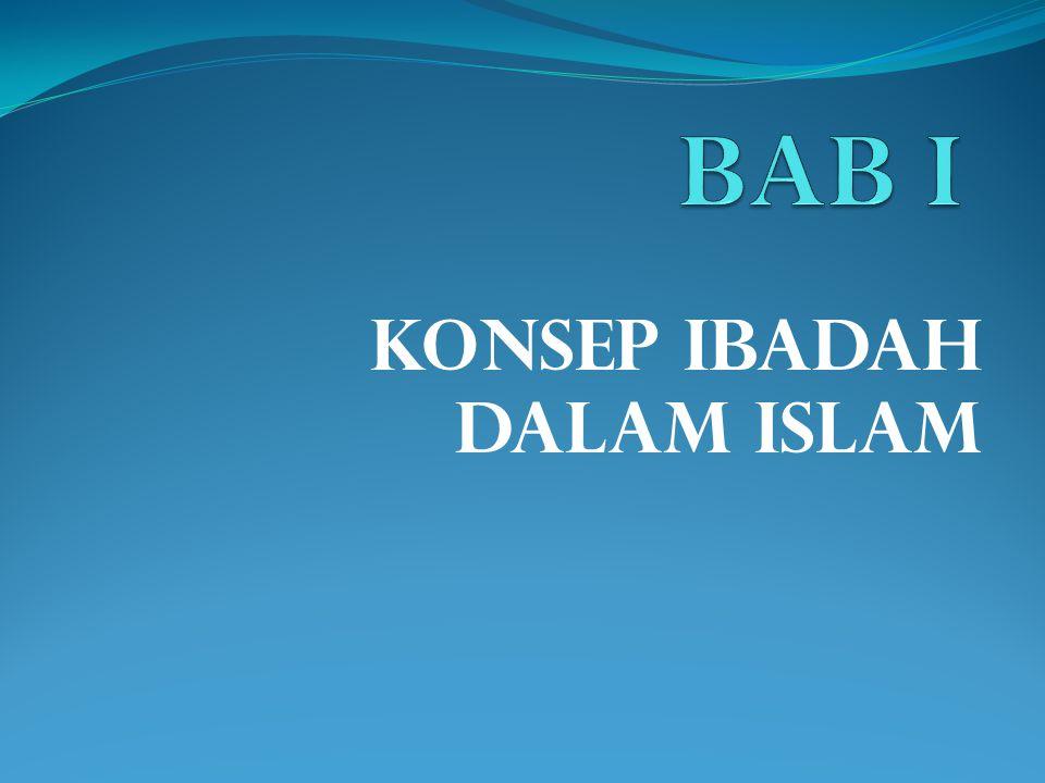 KONSEP IBADAH DALAM ISLAM