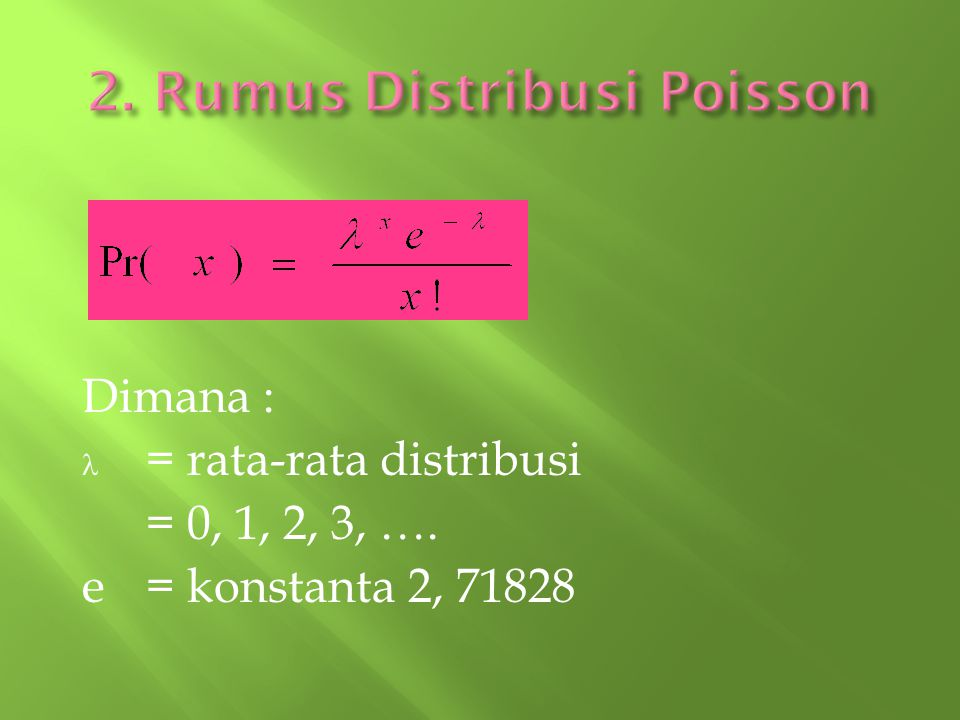 2. Rumus Distribusi Poisson