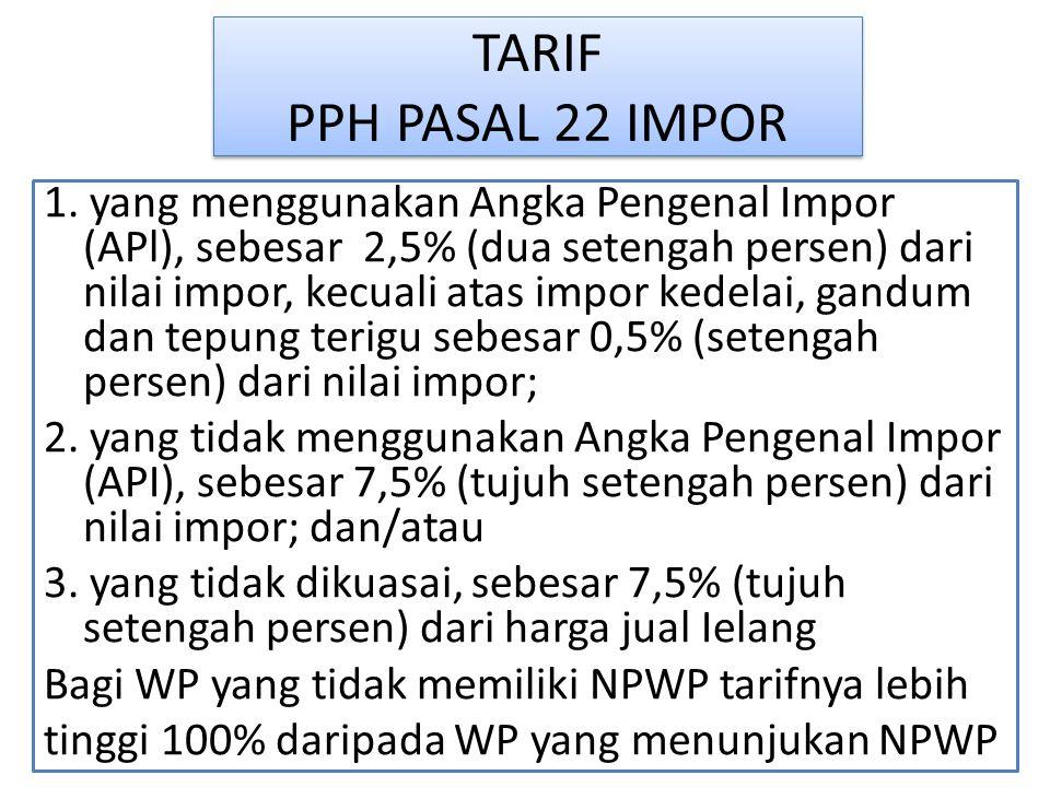 TARIF PPH PASAL 22 IMPOR