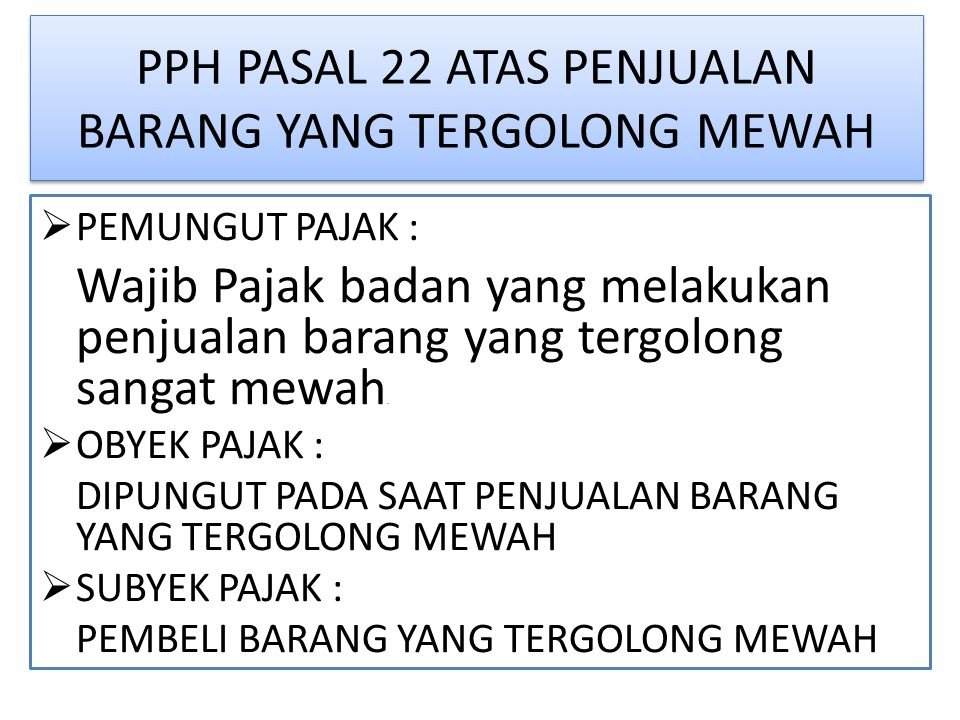 PPH PASAL 22 ATAS PENJUALAN BARANG YANG TERGOLONG MEWAH