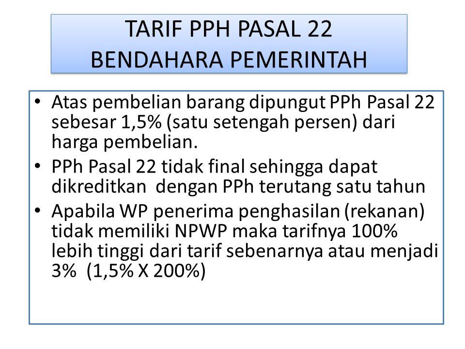 TARIF PPH PASAL 22 BENDAHARA PEMERINTAH