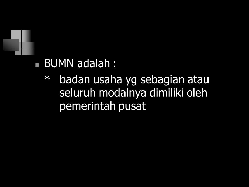 Kesimpulan BUMN BUMN adalah :