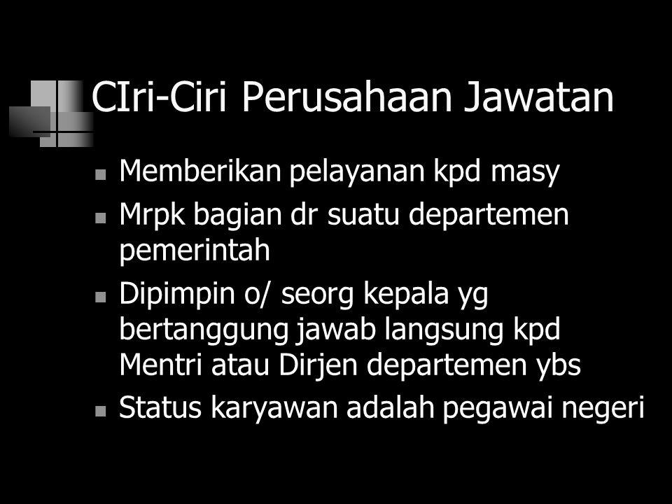 CIri-Ciri Perusahaan Jawatan