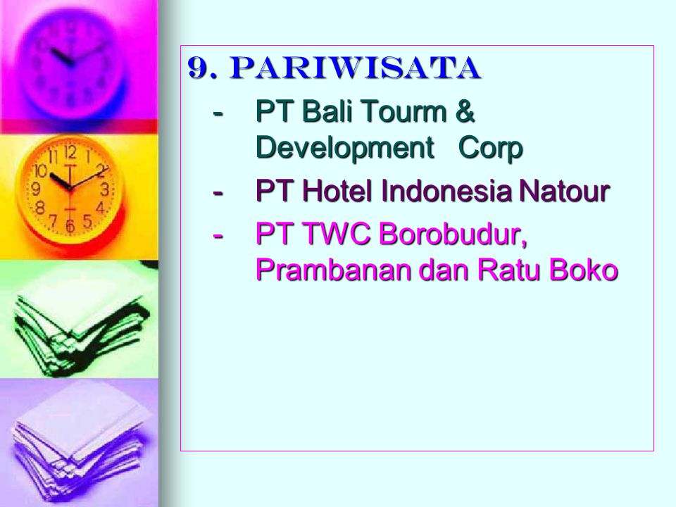 9. PARIWISATA - PT Bali Tourm & Development Corp.