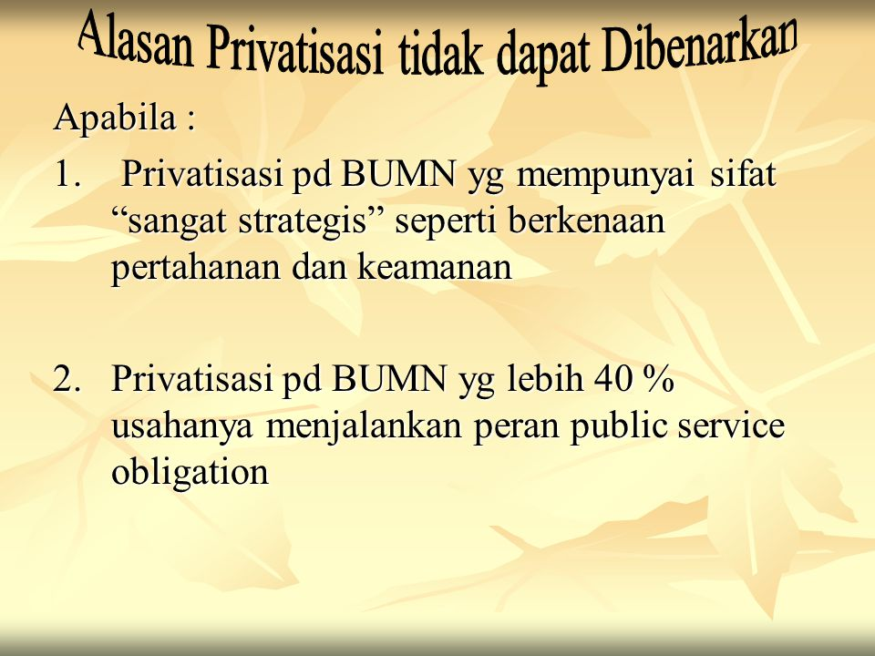 Alasan Privatisasi tidak dapat Dibenarkan
