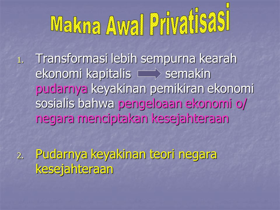 Makna Awal Privatisasi