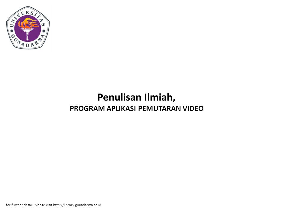 Penulisan Ilmiah, PROGRAM APLIKASI PEMUTARAN VIDEO