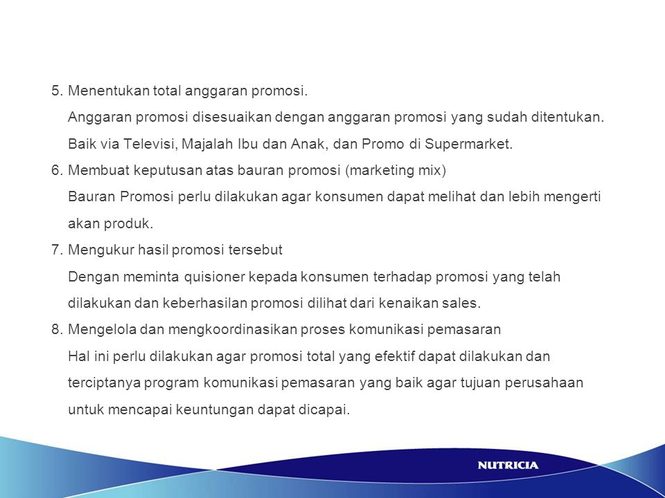 5. Menentukan total anggaran promosi.