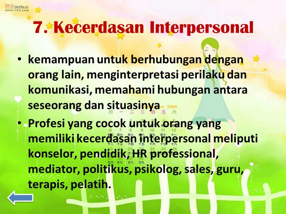 7. Kecerdasan Interpersonal