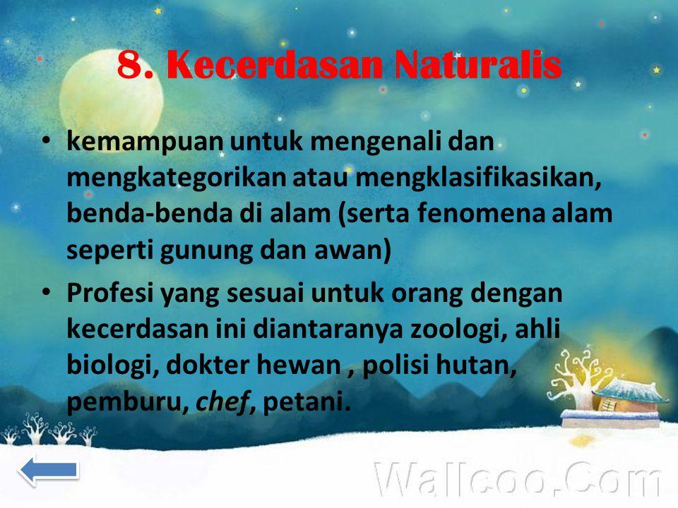 8. Kecerdasan Naturalis