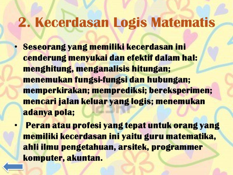 2. Kecerdasan Logis Matematis
