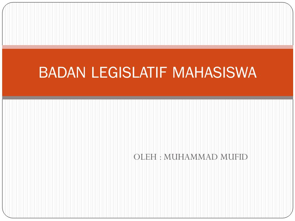BADAN LEGISLATIF MAHASISWA