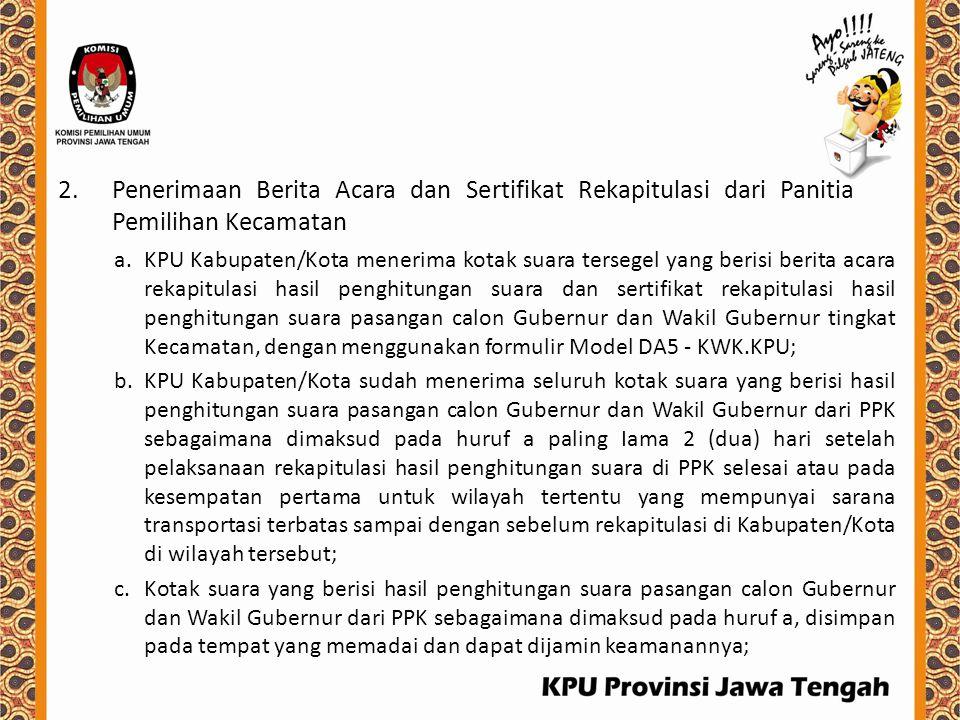 Penerimaan Berita Acara dan Sertifikat Rekapitulasi dari Panitia Pemilihan Kecamatan