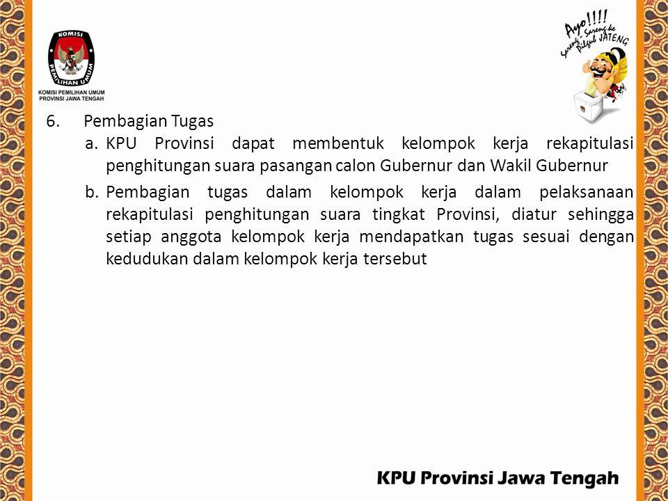 Pembagian Tugas KPU Provinsi dapat membentuk kelompok kerja rekapitulasi penghitungan suara pasangan calon Gubernur dan Wakil Gubernur.