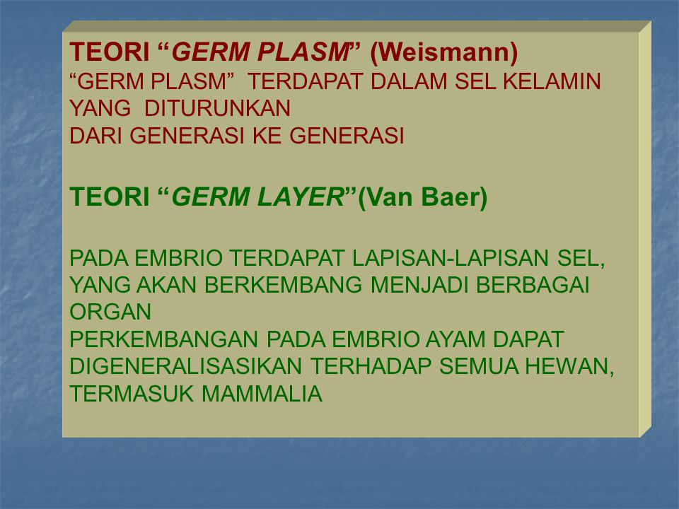 TEORI GERM PLASM (Weismann)