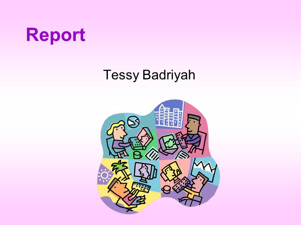 Report Tessy Badriyah