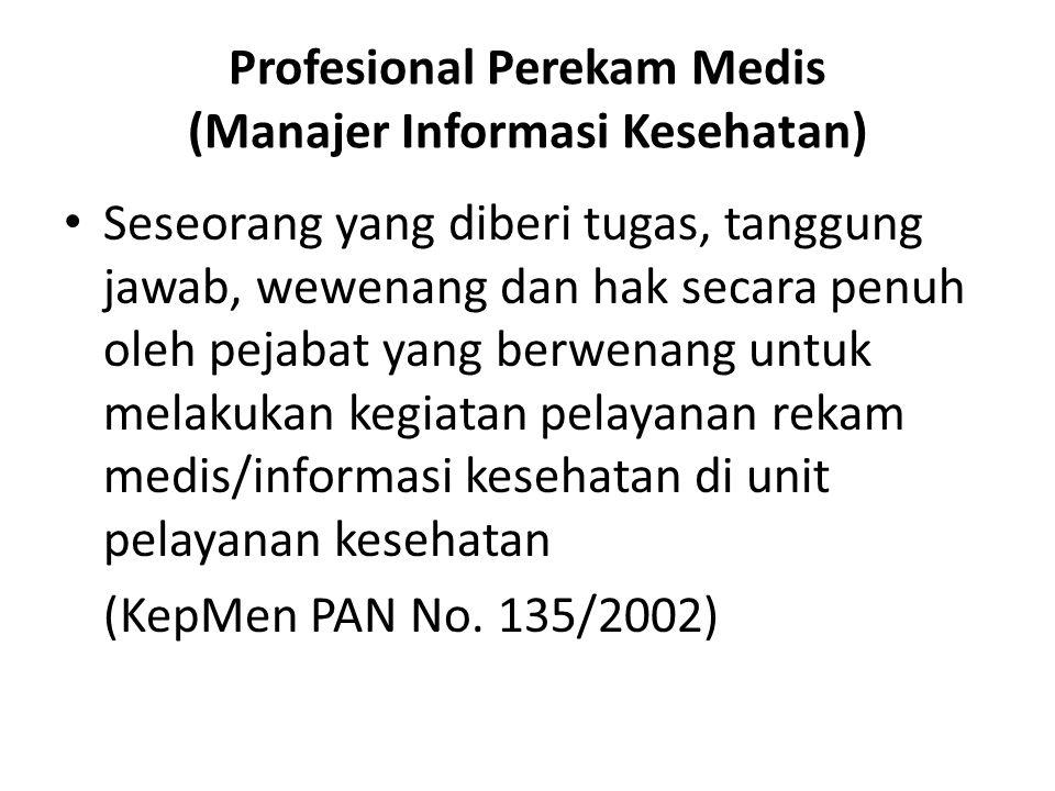 Profesional Perekam Medis (Manajer Informasi Kesehatan)
