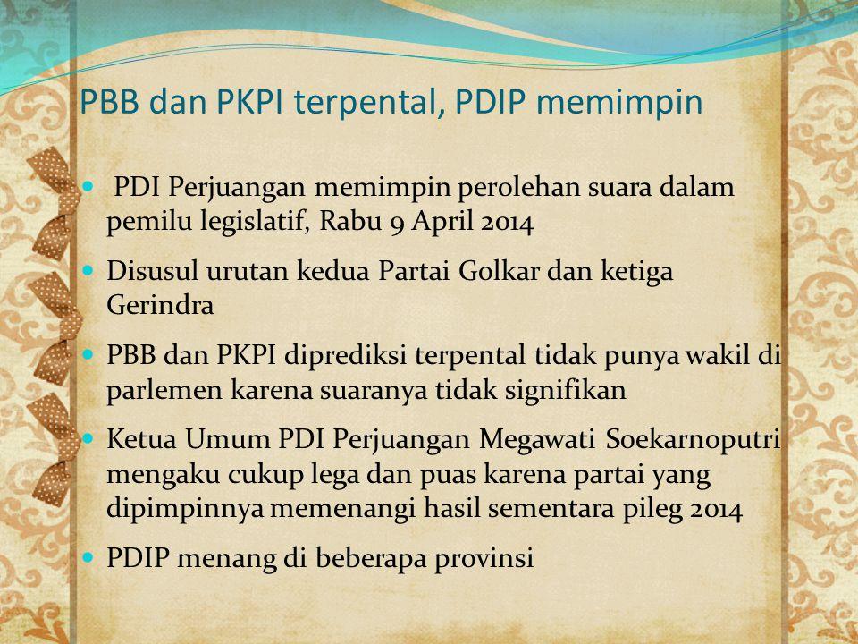 PBB dan PKPI terpental, PDIP memimpin