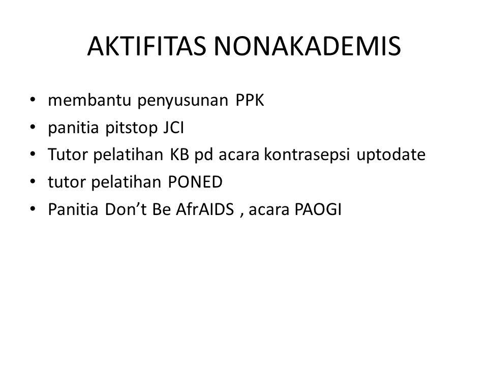 AKTIFITAS NONAKADEMIS