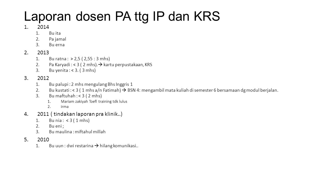 Laporan dosen PA ttg IP dan KRS