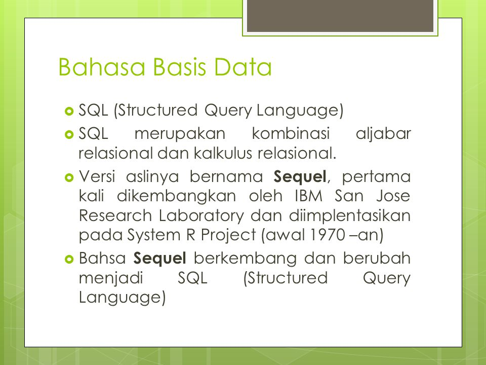 Bahasa Basis Data SQL (Structured Query Language)