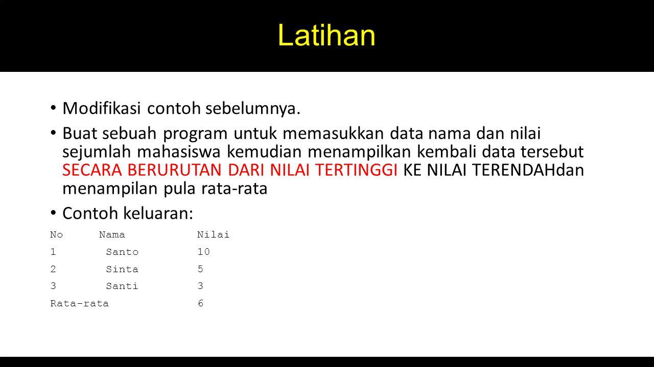 Latihan Modifikasi contoh sebelumnya.