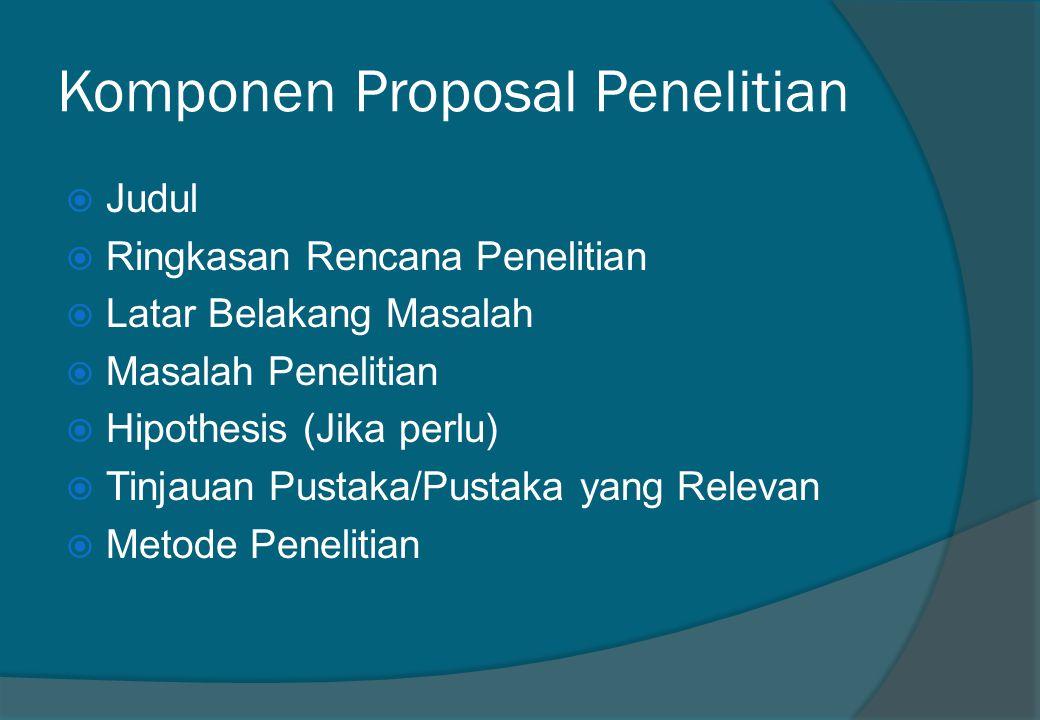 Komponen Proposal Penelitian