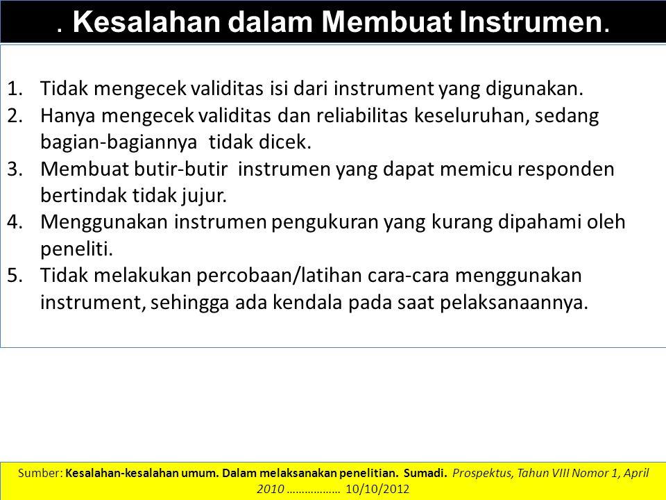 . Kesalahan dalam Membuat Instrumen.