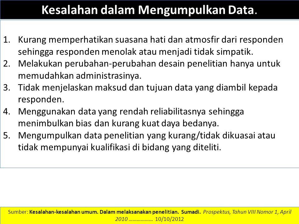 Kesalahan dalam Mengumpulkan Data.