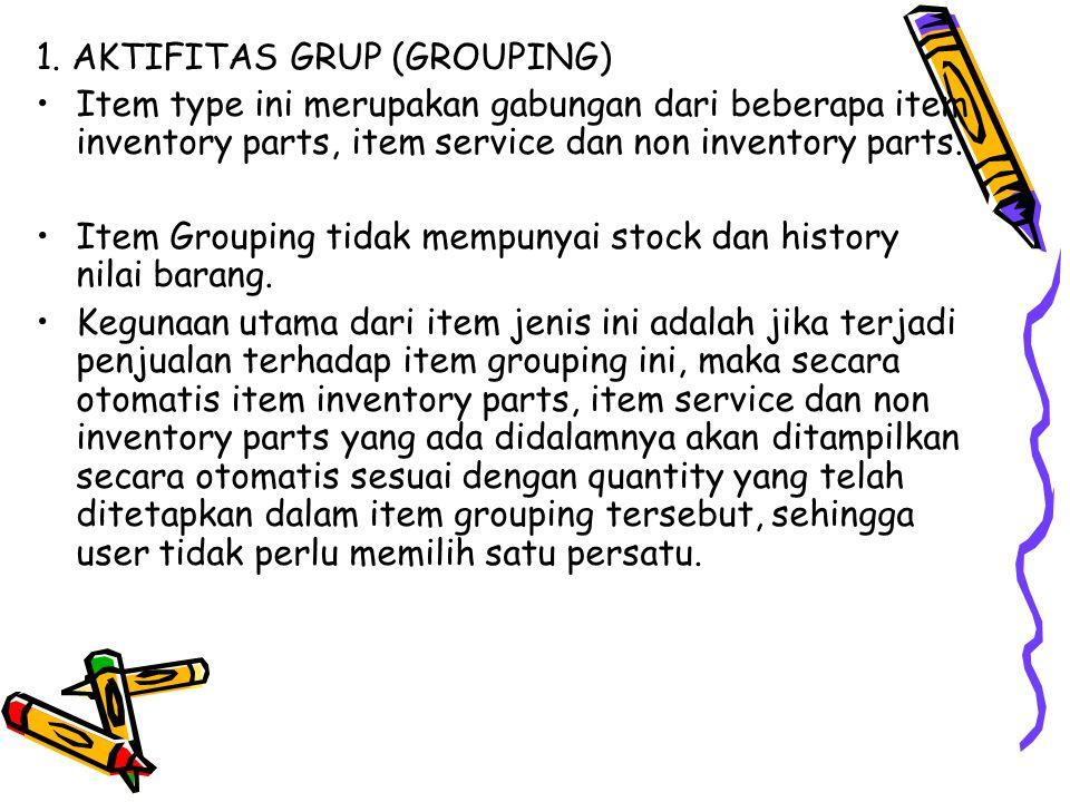 1. AKTIFITAS GRUP (GROUPING)